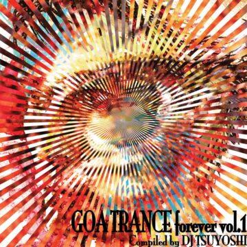 V.A.-GOA TRANCE FOREVER Vol.1. - Compiled By DJ TSUYOSHI