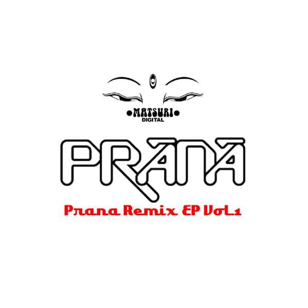 PRANA REMIX EP Vol.1