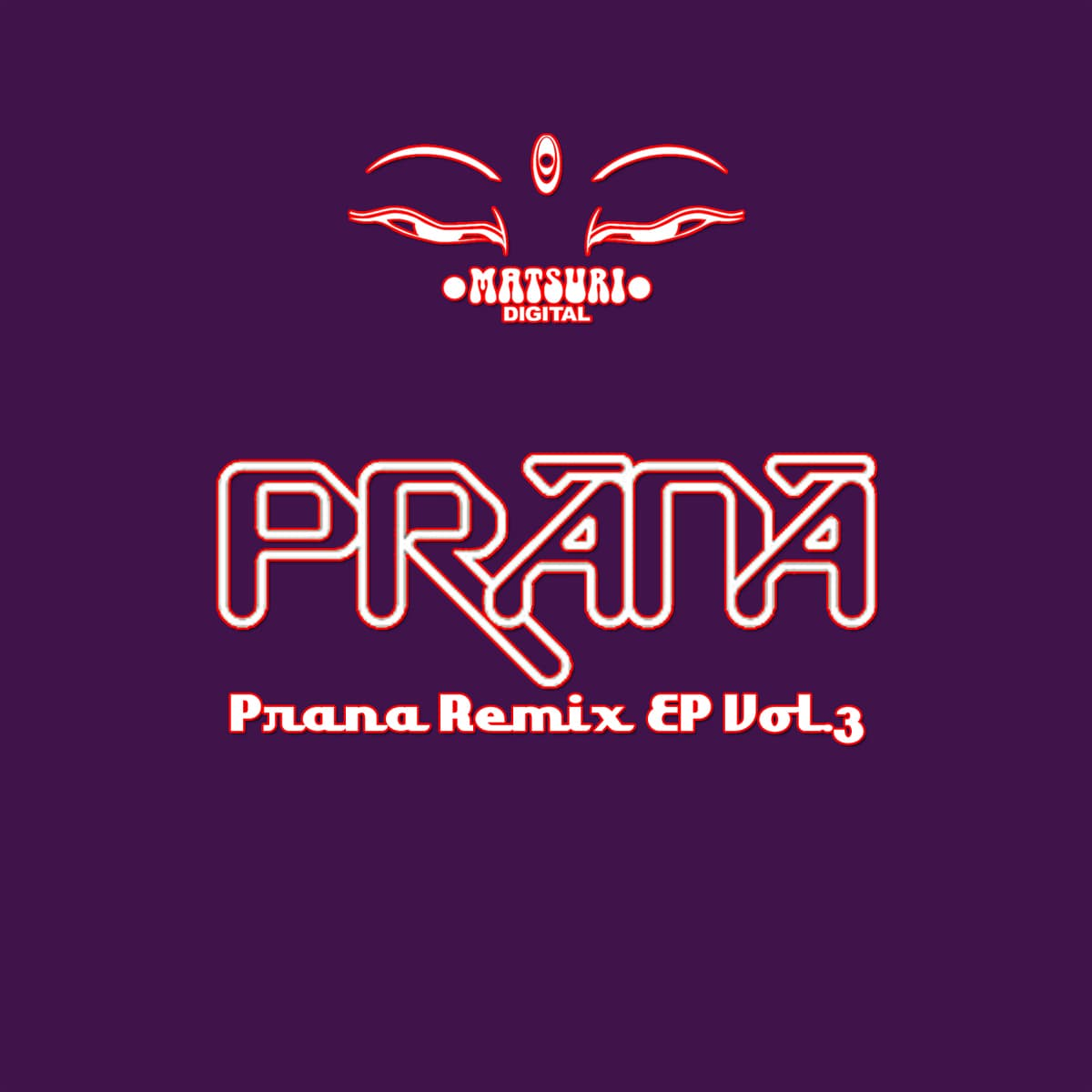 PRANA REMIX EP Vol.3