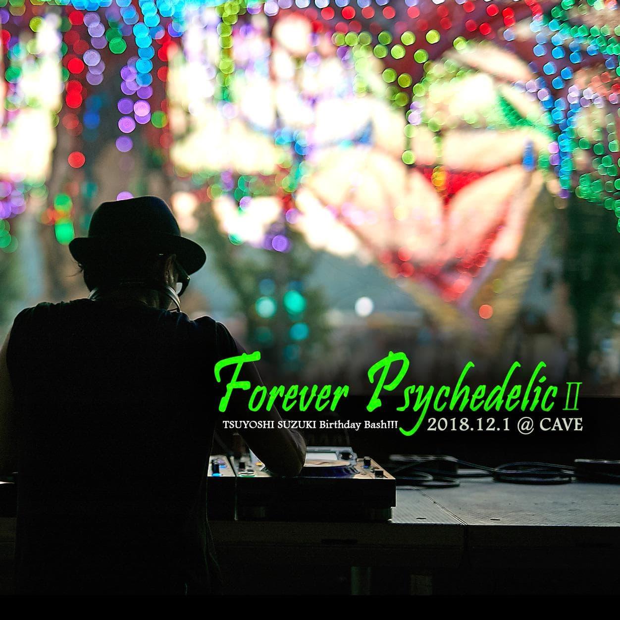 Forever Psychedelic II – Tsuyoshi Suzuki 6 Hrs Set –
