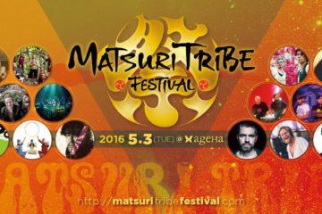 MATSURI TRIBE FESTIVAL 2016