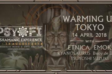 Psy-Fi Warming Up Tokyo 2018 At AgeHa 2018.4.14