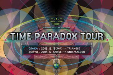 MATSURI DIGITAL Presents TIME PARADOX