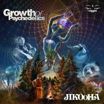 Jikooha - Growth Of Psychedelics | Matsuri Digital